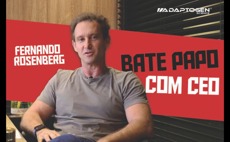 BATE-PAPO COM O CEO DA ADAPTOGEN