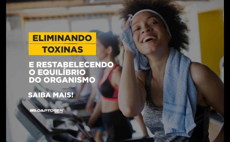 ELIMINANDO TOXINAS E RESTABELECENDO O EQUILÍBRIO DO ORGANISMO