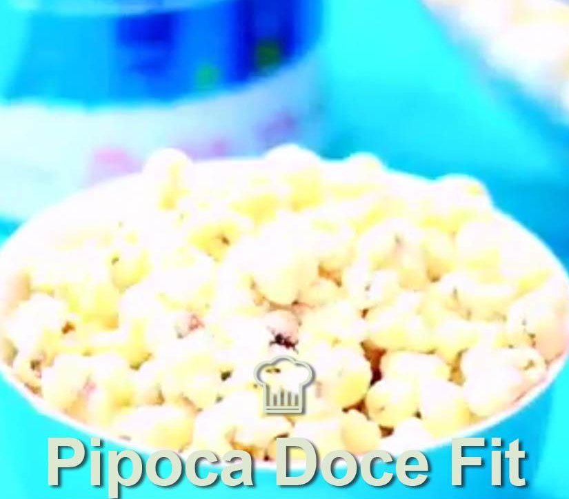PIPOCA DOCE FIT